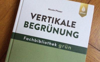 Nicole Pfoser: Vertikale Begrünung
