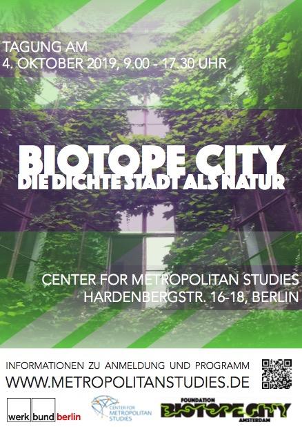 Tagung 'BIOTOPE CITY – DIE DICHTE STADT ALS NATUR' 4.10.19 Berlin